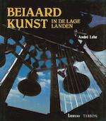 Beiaardkunst in de Lage Landen - André Lehr, Wim Truyen, Gilbert Huybens (ISBN 9789051212846)