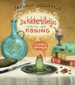 De kikkerbilletjes van de koning en andere sprookjes - Janneke Schotveld (ISBN 9789000364893)