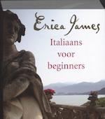 Italiaans voor beginners - Erica James (ISBN 9789032512095)
