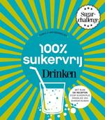 100 procent suikervrij drinken - Carola van Bemmelen, Sharon Numan (ISBN 9789000339884)