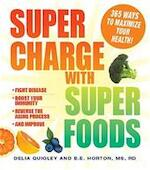 Supercharge With Superfoods - Delia Quigley, B. E. Horton (ISBN 9781440502361)