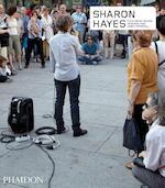 Sharon Hayes - Julia Bryan-Wilson (ISBN 9780714873466)