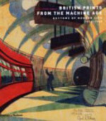 British Prints from the Machine Age - Clifford S. Ackley, Stephen Coppel (ISBN 9780500238479)
