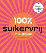 100% suikervrij in 30 dagen - Carola van Bemmelen (ISBN 9789000323425)
