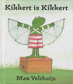 Kikkert is Kikkert - Max Velthuijs (ISBN 9789056151669)