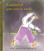 Ganzelot gaat naar de markt - Rindert Kromhout (ISBN 9789047612483)