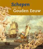 Schepen van de Gouden Eeuw - Unknown (ISBN 9789057303739)