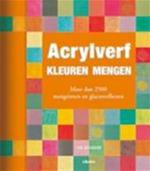 Acrylverf - Ian Sidaway, Liz Pasfield, Marjan Faddegon-doets, TextCase (hilversum). (ISBN 9789057647581)