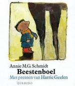 Beestenboel - Annie M.G. Schmidt, Harrie Geelen (ISBN 9789021481487)