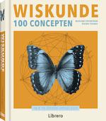 Wiskunde 100 concepten - Marianne Freiberger, Rachel Thomas (ISBN 9789089987730)