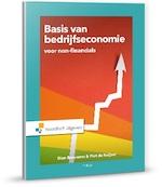 De basis van bedrijfseconomie voor non financials - Rien Brouwers, Piet de Keijzer (ISBN 9789001875459)