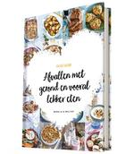 Project Gezond - Afvallen met gezond en vooral lekker eten - Natalia Rakhorst, Natalia & Walter Rakhorst, Walter Rakhorst (ISBN 9789082745214)