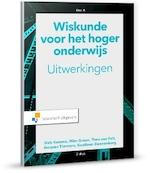 Wiskunde voor het Hoger Onderwijs uitwerkingen A - Sieb Kemme, Wim Groen, Theo van Pelt, J. Timmers (ISBN 9789001888169)