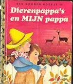Dierenpappa's en mijn pappa - B.S. Hazen, I. H.G. / Vogel Hoekstra (ISBN 9789023480563)