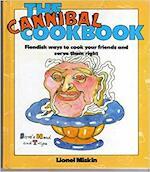 The cannibal cookbook - Lionel Miskin (ISBN 9780356104980)