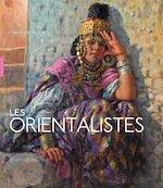 Les orientalistes - Christine Peltre (ISBN 9782754109642)