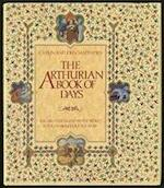 The Arthurian Book of Days - Caitlín Matthews, John Matthews (ISBN 9780283999635)