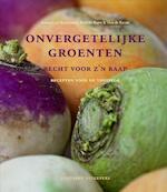 Onvergetelijke groenten recht voor z'n raap - Annette van Ruitenburg (ISBN 9789059564145)