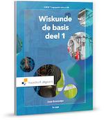 Wiskunde, de basis - Jaap Grasmeijer (ISBN 9789001878177)