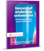 Innovatief onderwijs ontwerpen - Bert Hoogveld, A.W.N. Hoogveld, Ameike Janssen-Noordman, A.M.B. Janssen-Noordman, Jeroen van Merrienboer, J.J.G. van Merrienboer (ISBN 9789001886318)