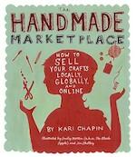 The Handmade Marketplace - Kari Chapin (ISBN 9781603424776)