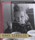 Hans Sibbelee (1915-2003) - Niels Coppes, Ernst van Raaij (ISBN 9789079940011)