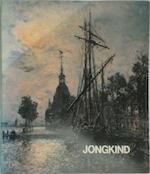 Johan Barthold Jongkind 1819-1891 - Robert de Haas, Victorine Hefting, Mie Prefectural Art Museum