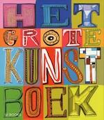Het grote Kunstboek - Unknown (ISBN 9789040007682)
