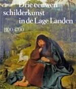 Drie eeuwen schilderkunst in de Lage Landen