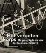 Het vergeten korps - Clemens Verhoeven (ISBN 9789081450034)