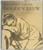 De glorie van de Gouden Eeuw / Tekeningen en prenten
