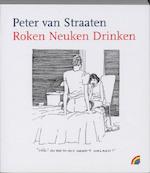 Roken neuken drinken - Peter van Straaten (ISBN 9789041707574)