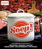 Njam : Soep! - Johan Segers, Peppe Giacomazza, Roger van Damme, Jan Buytaert (ISBN 9789462772946)