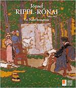 József Rippl-Rónai - József Rippl-Rónai, France) Musée Du Prieuré (Yvelines, Belgium) Hôtel de Ville (Brussels, Belgium) Musée Félicien Rops (Namur (ISBN 9782850563393)
