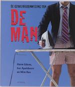 Gebruiksaanwijzing van de man - Harm Edens (ISBN 9789044609783)