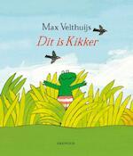Dit is kikker - Max Velthuijs