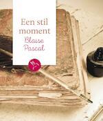 Een stil moment: Blaise Pascal - Blaise Pascal (ISBN 9789043528405)