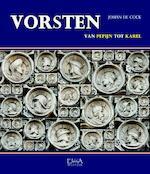Vorsten - Johan De Cock (ISBN 9789082416046)