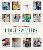 I love sweaters - Fran Vanseveren (ISBN 9789401446761)