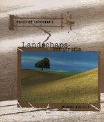 Landschapsfotografie - Michael Busselle, Aat van Uijen, Eveline Deul (ISBN 9789057640629)
