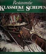 Restauratie klassieke schepen - John Lewis, Johan Hos (ISBN 9789022811948)
