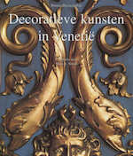 Decoratieve kunsten in Venetië - D.D. Poli, M. E. (fotograaf). Smith (ISBN 9783829043229)