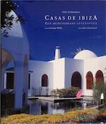 Casas de Ibiza - Fritzi (Marchiones of Northampton.), Lluís Domènech, Rob de Ridder (ISBN 9783829057530)