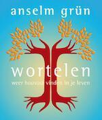 Wortelen - Anselm Grun (ISBN 9789025902902)