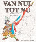 Van Nul tot Nu, jubileumuitgave softcover - Thom Roep (ISBN 9789047804598)
