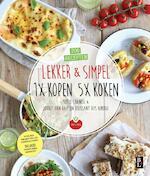 Lekker & Simpel. 1x kopen 5x koken - Sofie Chanou, Jorrit van Daalen Buissant Des Amorie (ISBN 9789461562364)