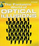 The Fantastic World of Optical Illusions - Al Seckel (ISBN 9781842227107)