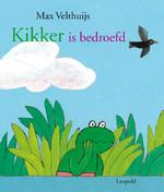Kikker is bedroefd - Max Velthuijs