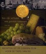 Recepten uit de Gouden Eeuw voor de tafel van nu - F. Nye (ISBN 9789088160035)