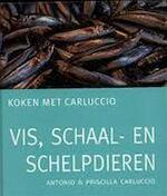 Vis, schaal- en schelpdieren - Antonio Carluccio, Priscilla Carluccio, Jacques Meerman (ISBN 9789060975039)